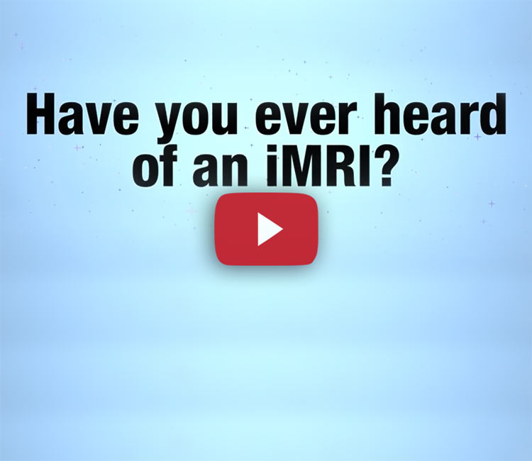 Have you heard of an iMRI?